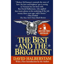 Best And The Brightest by David Halberstam, 9780449908709