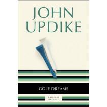 Golf Dreams: Writings on Golf by John Updike, 9780449912690