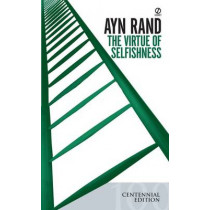 The Virtue Of Selfishness (Centennial Edition) by Ayn Rand, 9780451163936