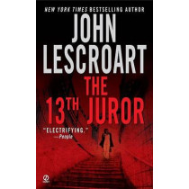 The 13th Juror by John Lescroart, 9780451215932