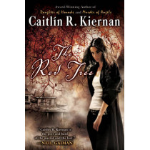 The Red Tree by Caitlin R. Kiernan, 9780451462763