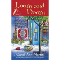 Loom And Doom by Carol Ann Martin, 9780451474889