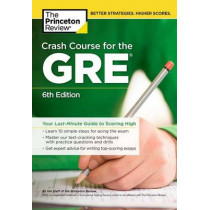 Crash Course for the GRE by Princeton Review, 9780451487841