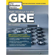 Math Workout for the GRE by Princeton Review, 9780451487865