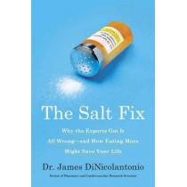 The Salt Fix by James DiNicolantonio, 9780451496966
