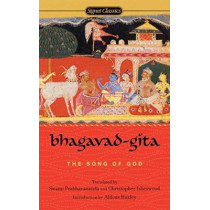 Bhagavad-Gita:: The Song of God by Anonymous, 9780451528445