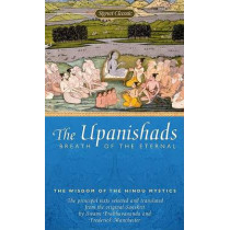 The Upanishads: Breath of the Eternal by Swami Prabhavananda, 9780451528483