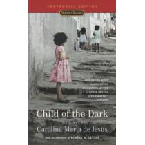 Child of the Dark: The Diary of Carolina Maria de Jesus by Carolina Maria de Jesus, 9780451529107