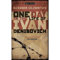 One Day in the Life of Ivan Denisovich: (50th Anniversary Edition) by Aleksandr Isaevich Solzhenitsyn, 9780451531049