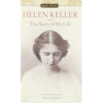 The Story of My Life by Helen Keller, 9780451531568