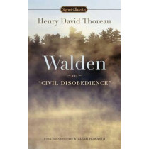 Walden And Civil Disobedience by Henry Thoreau, 9780451532169