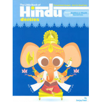 The Little Book Of Hindu Deities: From the Goddess of Wealth to the Sacred Cow by Sanjay Patel, 9780452287754