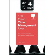 100 Great Time Management Ideas by Patrick Forsyth, 9780462099439