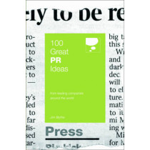 100 Great PR Ideas: From Leading Companies Around the World by Jim Blythe, 9780462099491