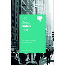 100 Great Sales Ideas: From Leading Companies Around the World by Patrick Forsyth, 9780462099613