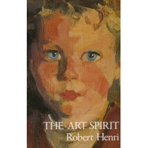 The Art Spirit by Robert Henri, 9780465002634