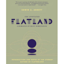 The Annotated Flatland: A Romance of Many Dimensions by Ian Stewart, 9780465011230