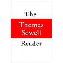The Thomas Sowell Reader by Thomas Sowell, 9780465022502