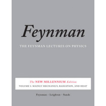 The Feynman Lectures on Physics, Vol. I: The New Millennium Edition: Mainly Mechanics, Radiation, and Heat by Richard P. Feynman, 9780465024933