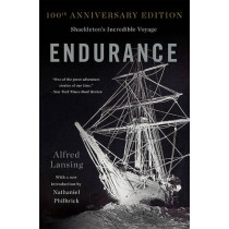Endurance: Shackleton's Incredible Voyage  (Anniversary Edition) by Alfred Lansing, 9780465062881