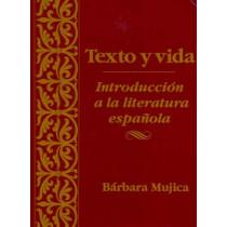 Texto y vida: Introducion a la literatura espanola by Barbara Mujica, 9780470002506