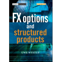 FX Options and Structured Products by Uwe Wystup, 9780470011454