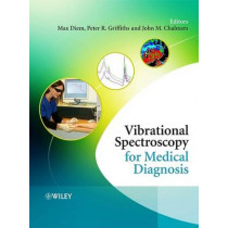 Vibrational Spectroscopy for Medical Diagnosis by Max Diem, 9780470012147