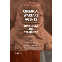 Chemical Warfare Agents: Toxicology and Treatment by Timothy C. Marrs, 9780470013595
