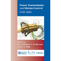 Power Transmission and Motion Control: PTMC 2005 by C. R. Burrows, 9780470016770