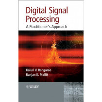 Digital Signal Processing: A Practitioner's Approach by Kaluri V. Rangarao, 9780470017692