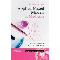 Applied Mixed Models in Medicine by Helen Brown, 9780470023563