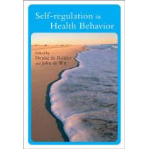 Self-Regulation in Health Behavior by Denise De Ridder, 9780470024072