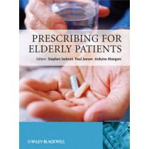 Prescribing for Elderly Patients by Stephen J. Jackson, 9780470024287