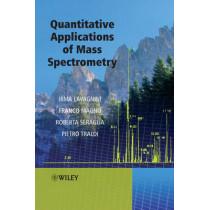 Quantitative Applications of Mass Spectrometry by Pietro Traldi, 9780470025161