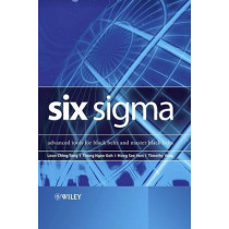 Six Sigma: Advanced Tools for Black Belts and Master Black Belts by Loon Ching Tang, 9780470025833