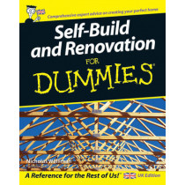Self Build and Renovation For Dummies by Nicholas Walliman, 9780470025864