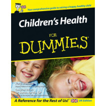 Children's Health For Dummies by Katy Holland, 9780470027356