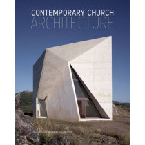 Contemporary Church Architecture by Edwin Heathcote, 9780470031568