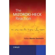 The Mizoroki-Heck Reaction by Martin Oestreich, 9780470033944