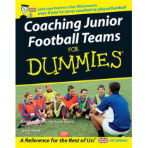 Coaching Junior Football Teams For Dummies by The National Alliance for Youth Sports, 9780470034743