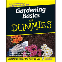Gardening Basics For Dummies by Steven A. Frowine, 9780470037492