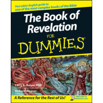 The Book of Revelation For Dummies by Richard Wagner, 9780470045213