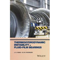 Thermohydrodynamic Instability in Fluid-Film Bearings by J. K. Wang, 9780470057216
