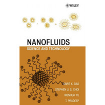 Nanofluids: Science and Technology by Sarit K. Das, 9780470074732