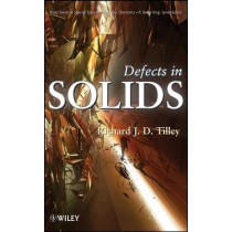 Defects in Solids by Richard J. D. Tilley, 9780470077948