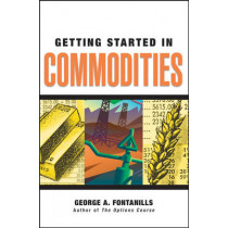 Getting Started in Commodities by George A. Fontanills, 9780470089491
