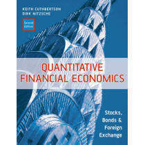Quantitative Financial Economics: Stocks, Bonds and Foreign Exchange by Keith Cuthbertson, 9780470091715