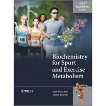 Biochemistry for Sport and Exercise Metabolism by Donald MacLaren, 9780470091845