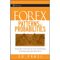 Forex Patterns and Probabilities: Trading Strategies for Trending and Range-Bound Markets by Ed Ponsi, 9780470097298