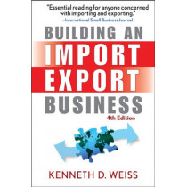 Building an Import / Export Business by Kenneth D. Weiss, 9780470120477